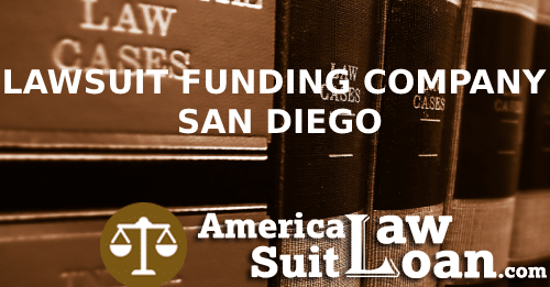 LAWSUIT FUNDING COMPANY SAN DIEGO