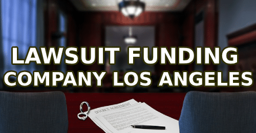 LAWSUIT FUNDING COMPANY LOS ANGELES