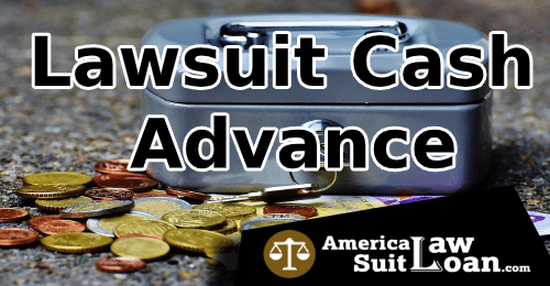 Lawsuit Cash Advance