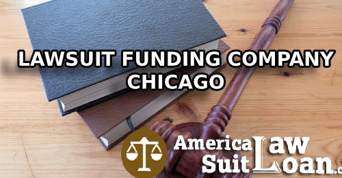 Lawsuit Funding Company Chicago