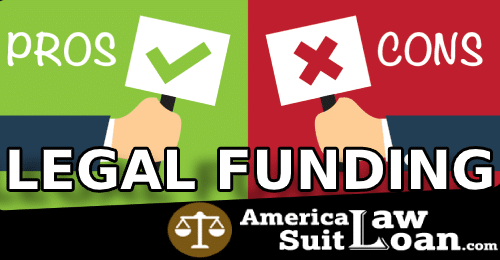 Pros and cons of Legal Funding